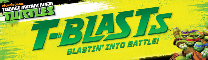 T-Blasts: Blastin' Into Battle!